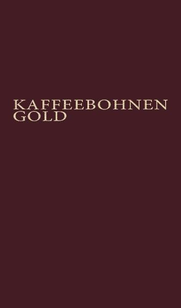 Kaffeebohnen gold