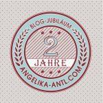 Blog Jubiläum 2 Jahre Angelika-Antl.com
