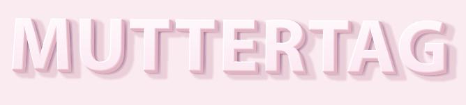Muttertag Schrift 3D