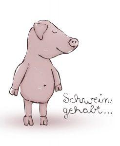 Schwein gehabt Schweinchen Ferkel Illustration Augen zu