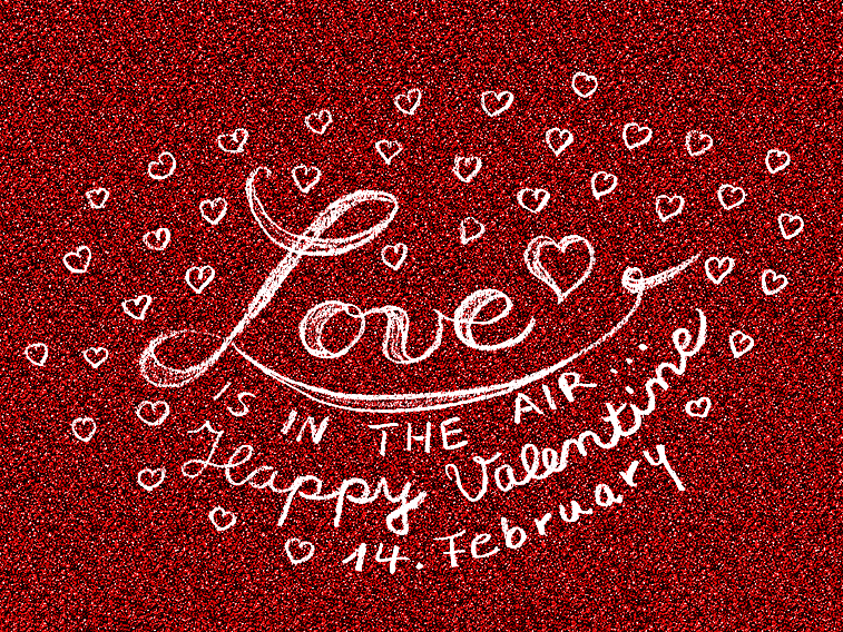 Valentinstag Handlettering Valentine 14 february love is in the air Glitzer